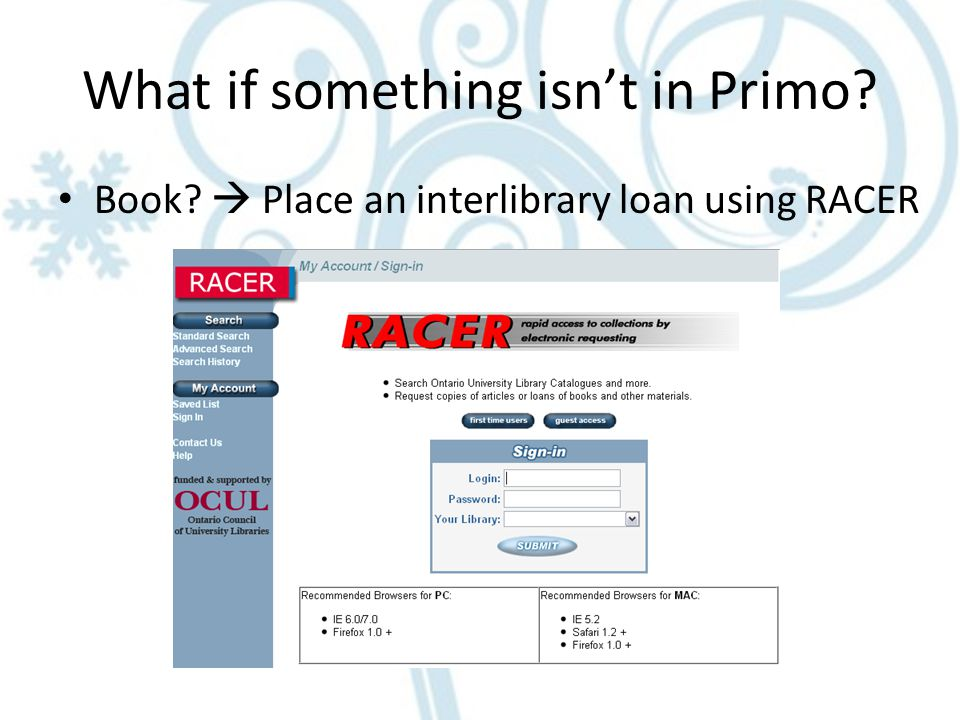 What if something isn't in Primo Book  Place an interlibrary loan using RACER