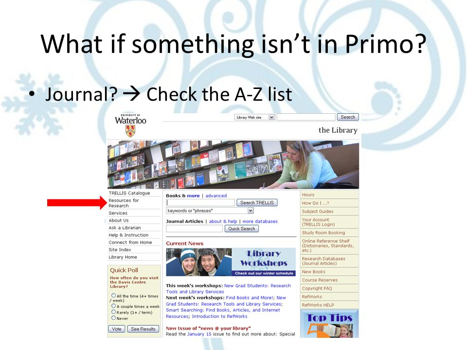 What if something isn't in Primo Journal  Check the A-Z list