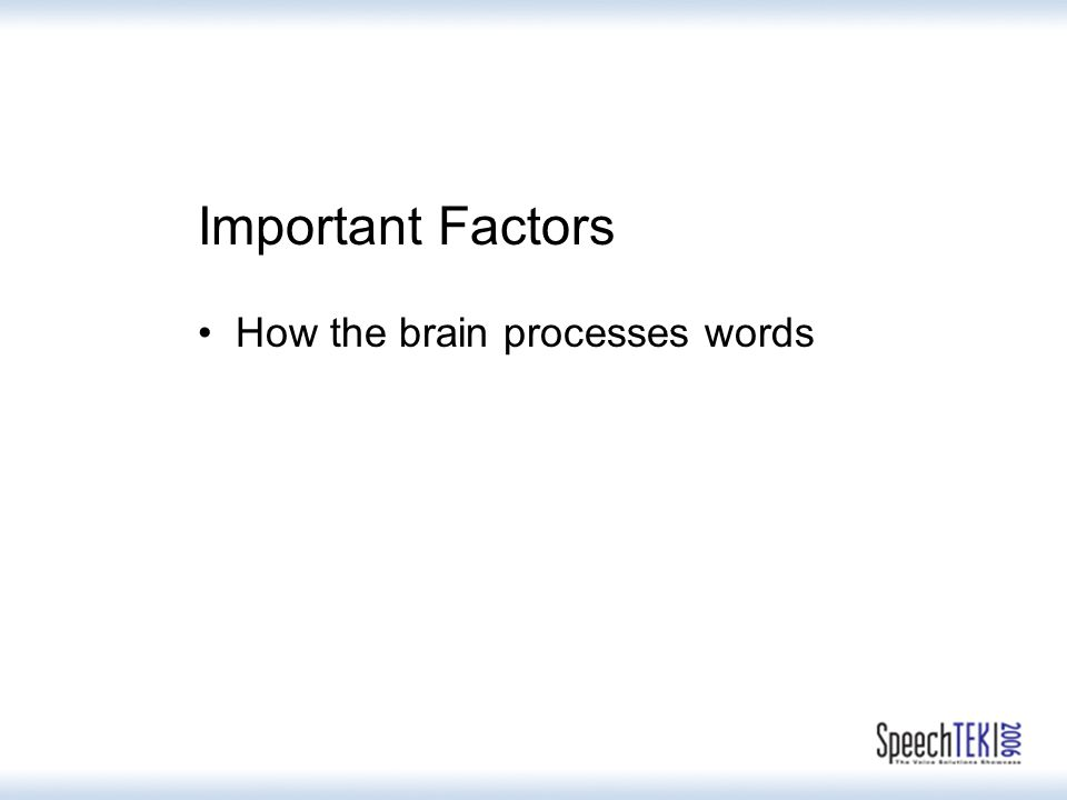 Important Factors How the brain processes words