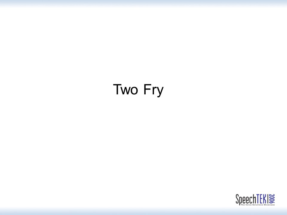 Two Fry