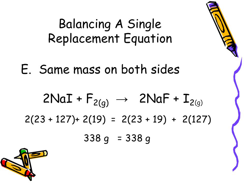 Balancing A Single Replacement Equation E.