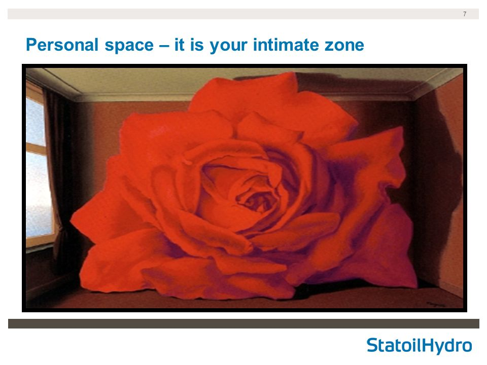 7 Personal space – it is your intimate zone