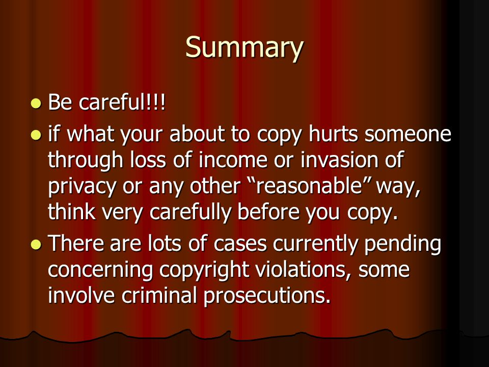 Summary Be careful!!. Be careful!!.