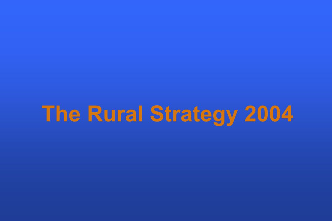The Rural Strategy 2004