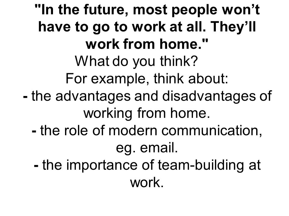 Working part-time is better than working full-time. What do you think.