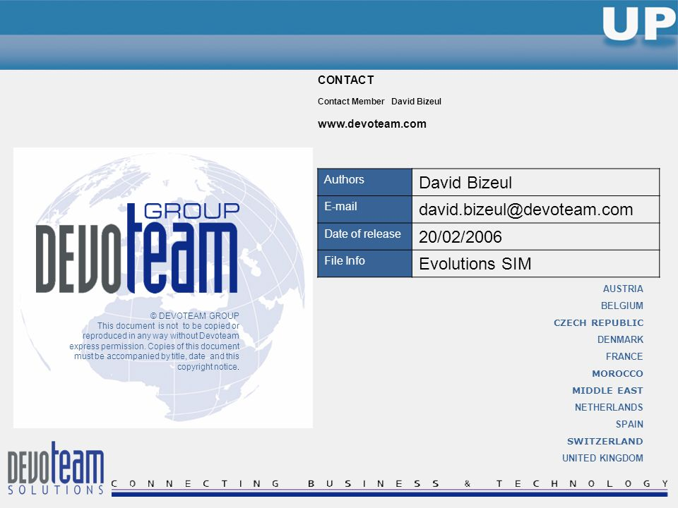 © DEVOTEAM GROUP This document is not to be copied or reproduced in any way without Devoteam express permission.