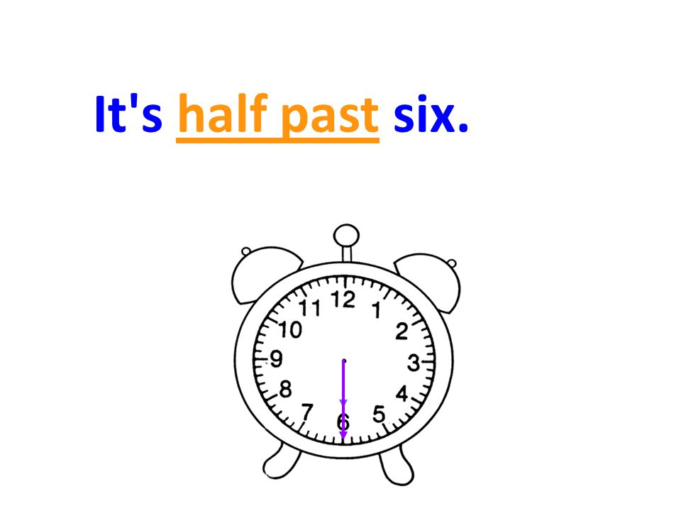 It s half past six.