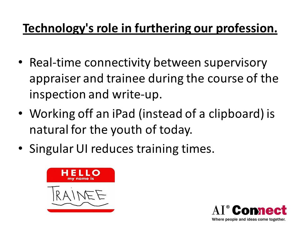 Technology s role in furthering our profession.