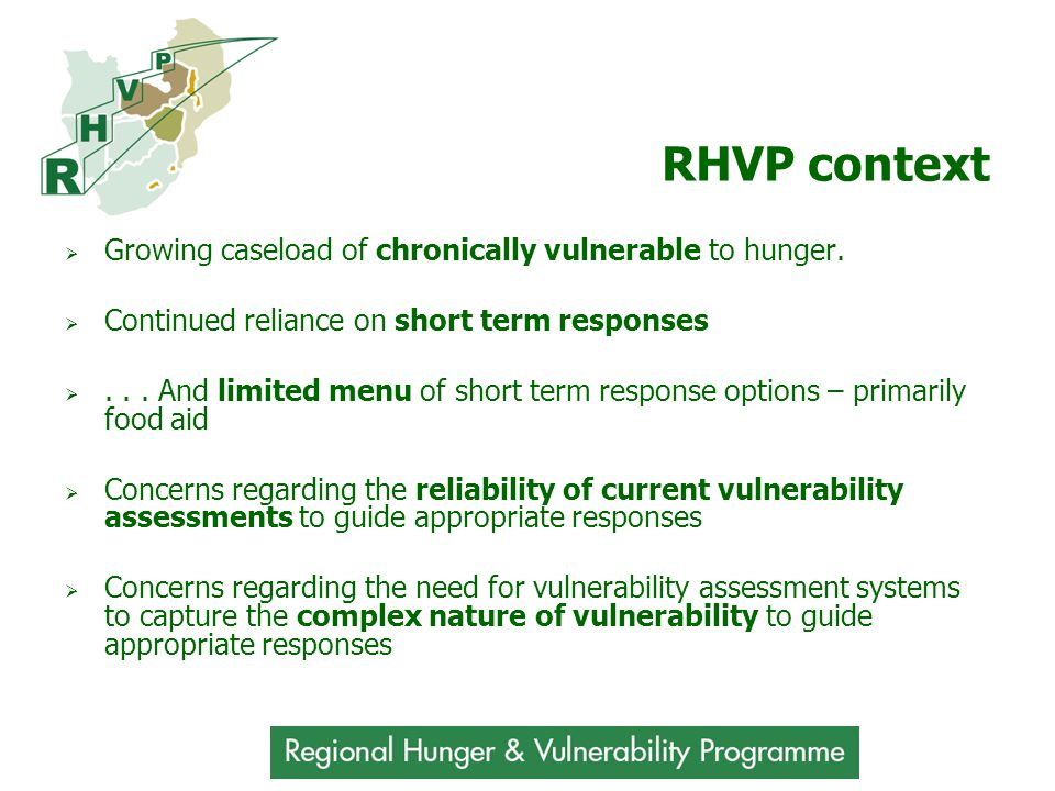 RHVP context  Growing caseload of chronically vulnerable to hunger.