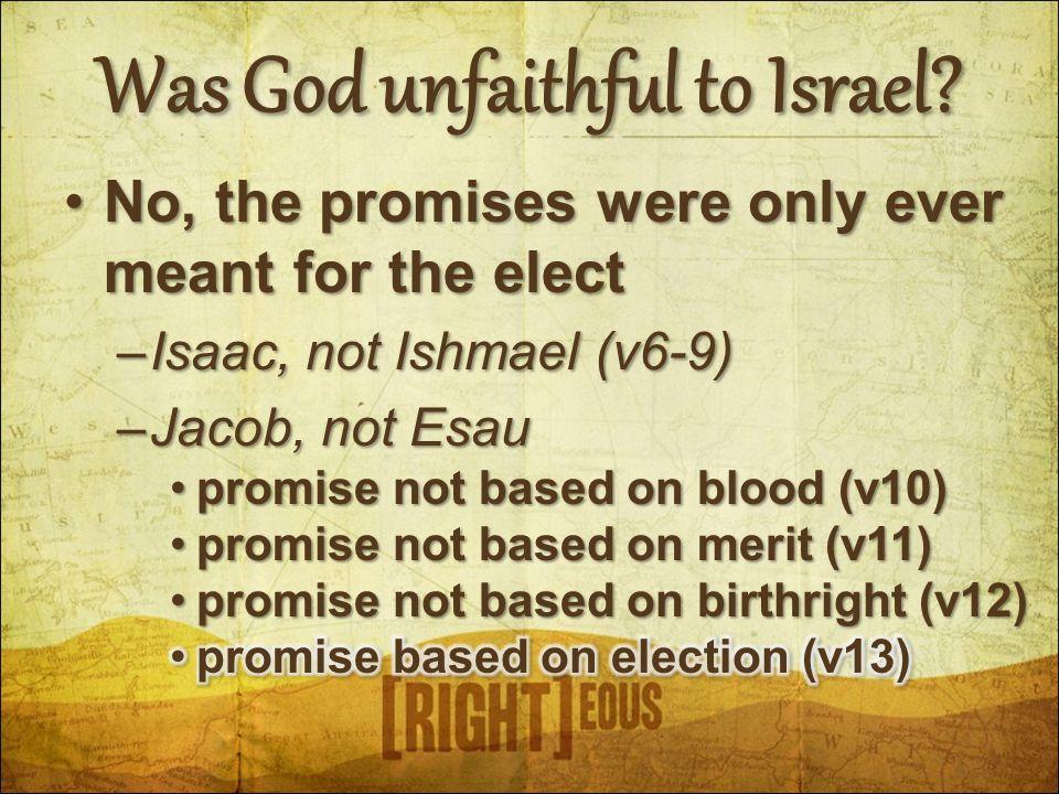 Was God unfaithful to Israel?