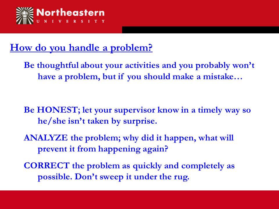 How do you handle a problem.