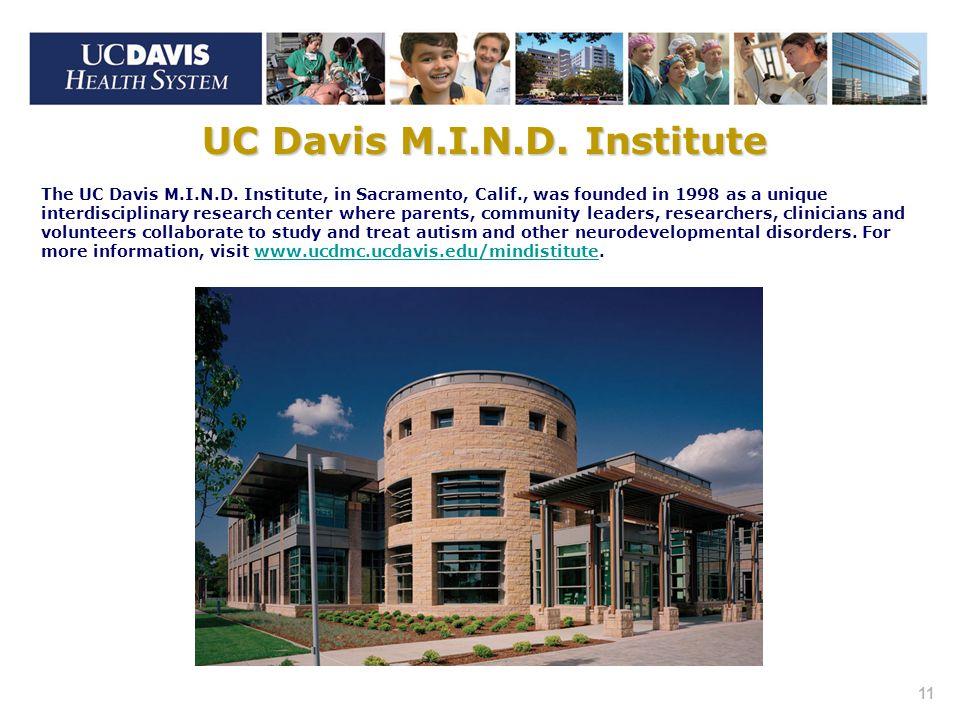11 The UC Davis M.I.N.D.