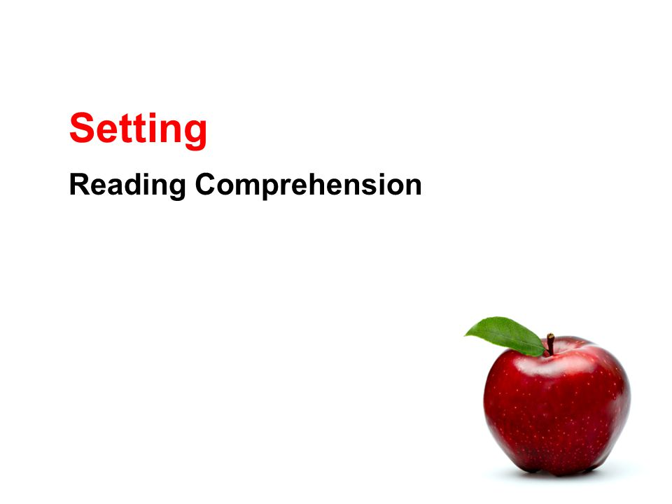 Setting Reading Comprehension