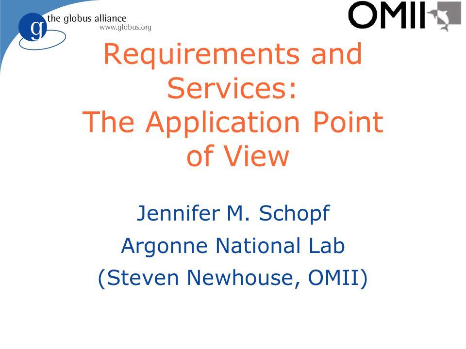 The Never Ending Road Trip Jennifer M. Schopf Argonne National Lab (Steven Newhouse, OMII)