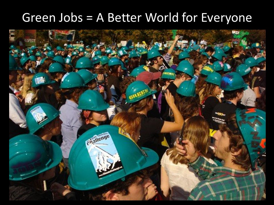 Green Jobs = A Better World for Everyone