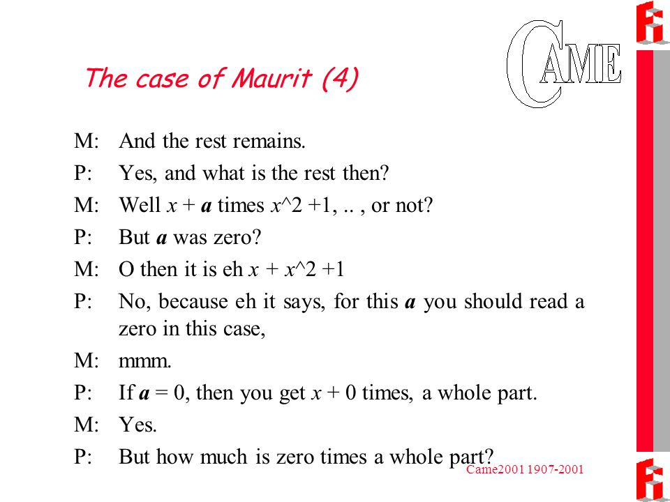 Came2001 1907-2001 The case of Maurit (4) M:And the rest remains.