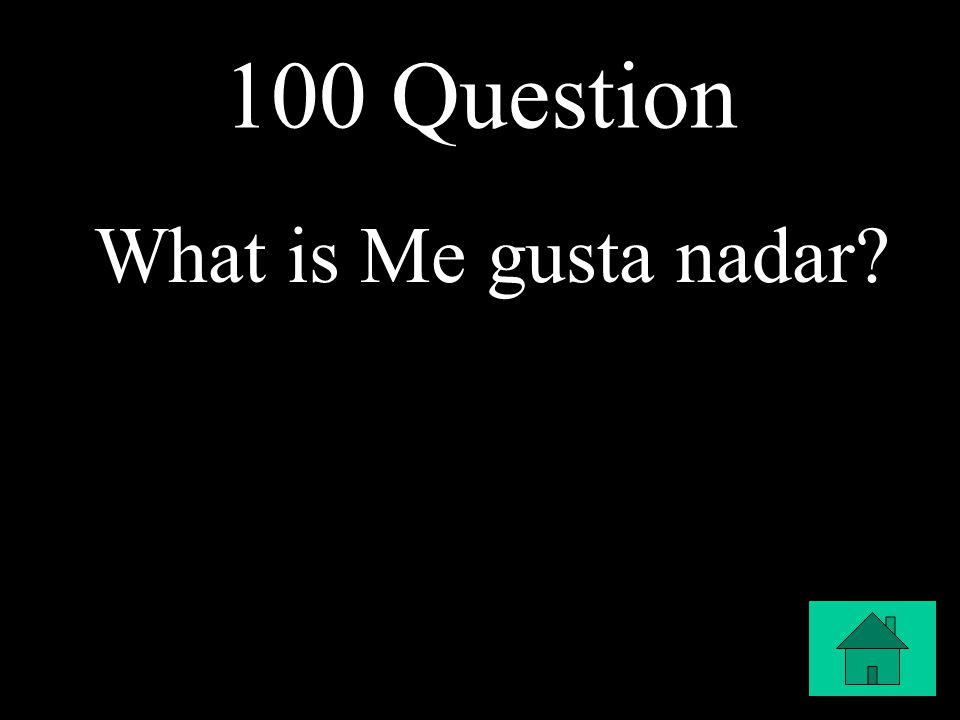100 Question What is Me gusta nadar