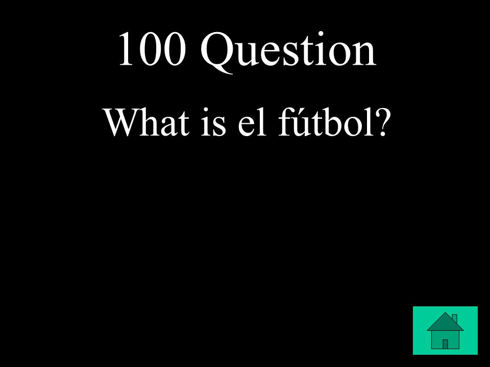 100 Question What is el fútbol