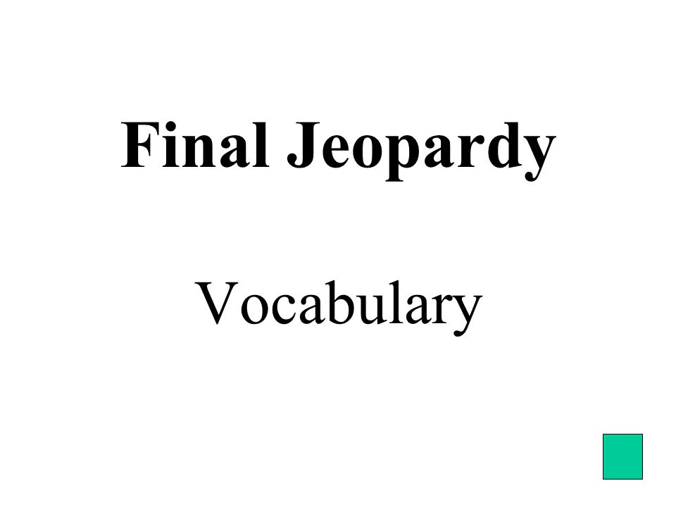 Final Jeopardy Vocabulary