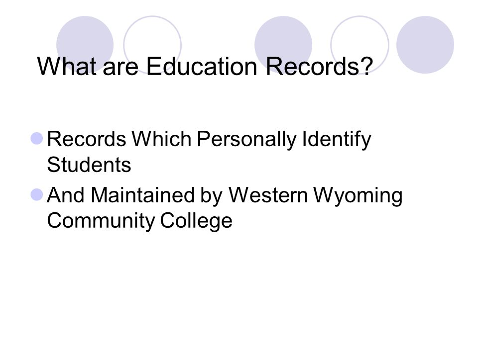 Education Record Examples Registrar's Office  Grade Sheets  Transcripts  Student Schedules  Class Lists  Probation/Suspension Appeals  Handwritten Note from Advisement Session  Grade Change