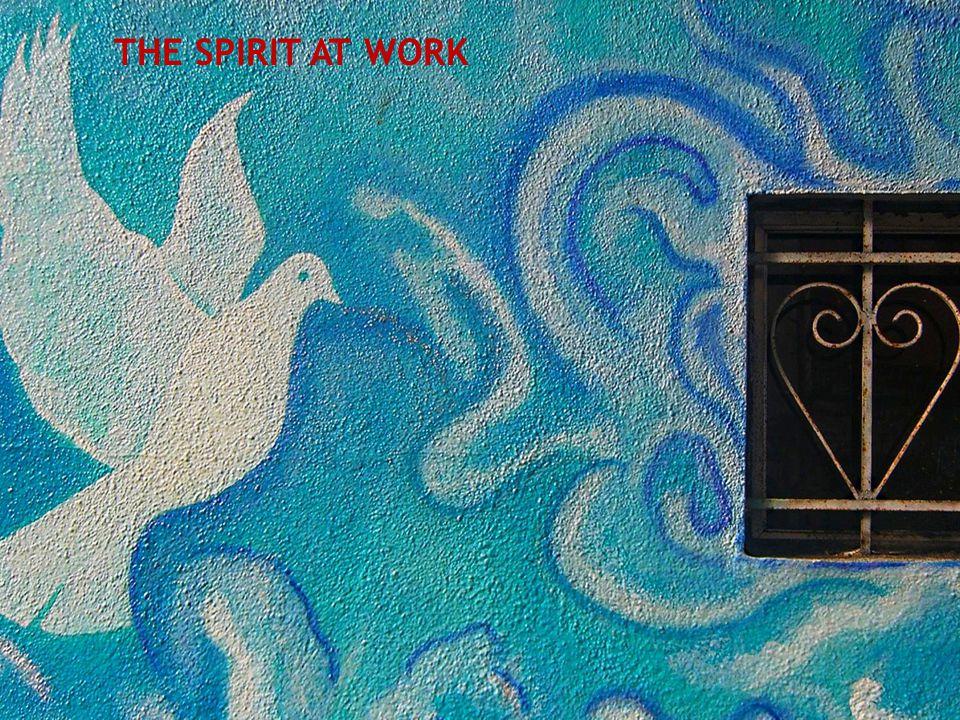 THE SPIRIT AT WORK