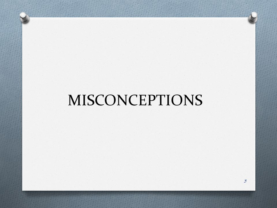 MISCONCEPTIONS 3