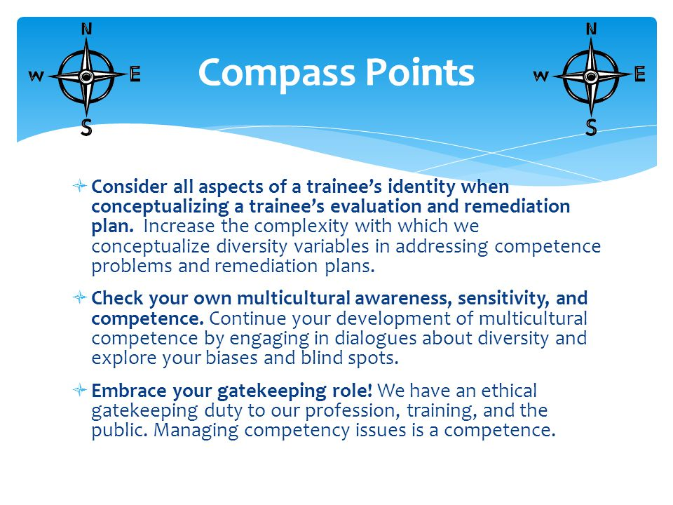  Consider all aspects of a trainee's identity when conceptualizing a trainee's evaluation and remediation plan.
