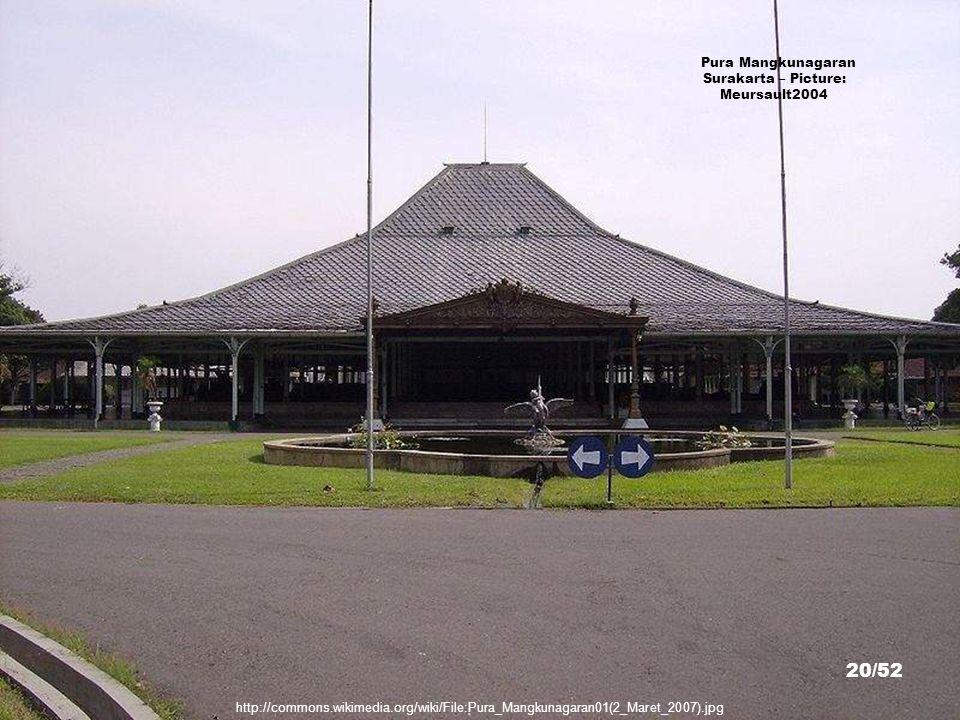 http://commons.wikimedia.org/wiki/File:Pura_Mangkunagaran03(2_Maret_2007-Fountainhead).jpg Pura Mangkunagaran Surakarta – Picture: Meursault2004 19/52