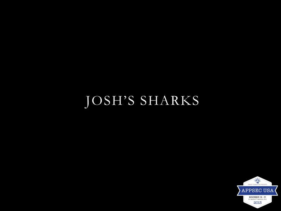 JOSH'S SHARKS