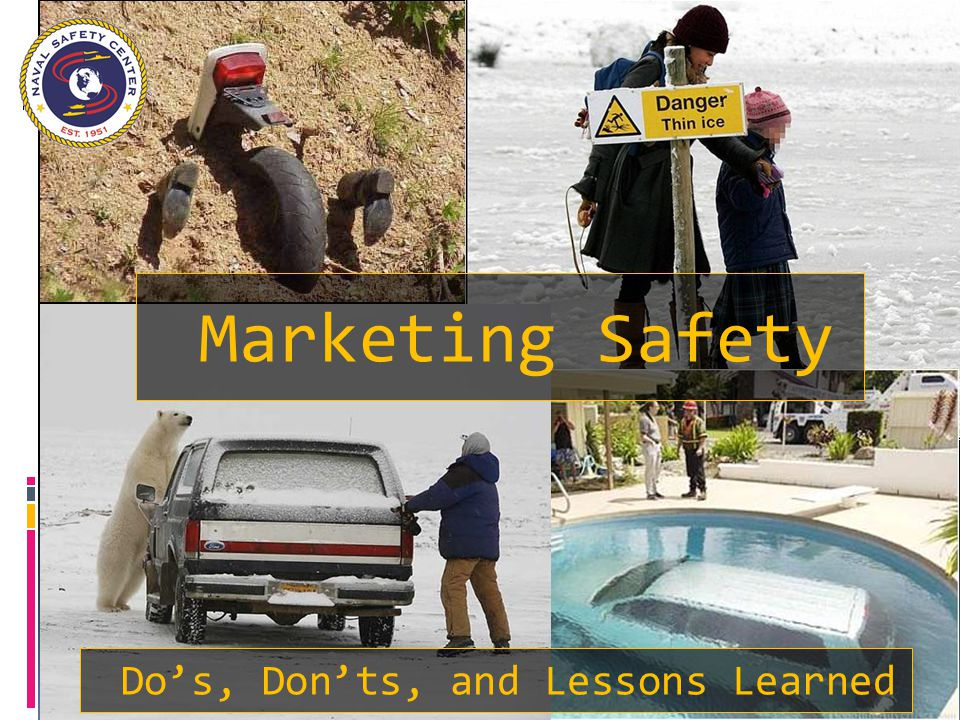 Marketing Safety Do's, Don'ts, and Lessons Learned