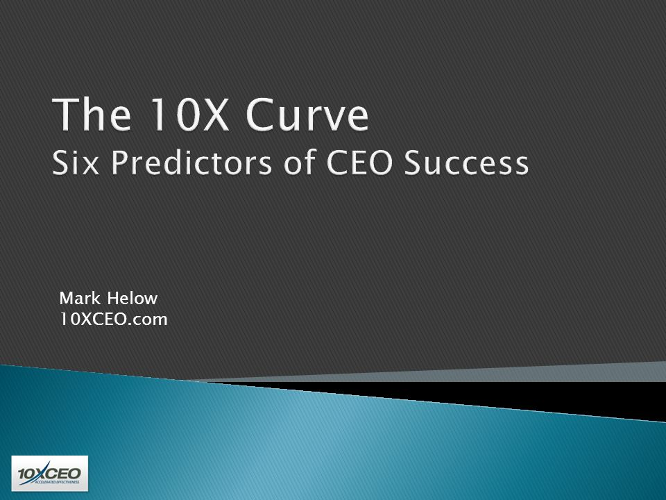 Mark Helow 10XCEO.com
