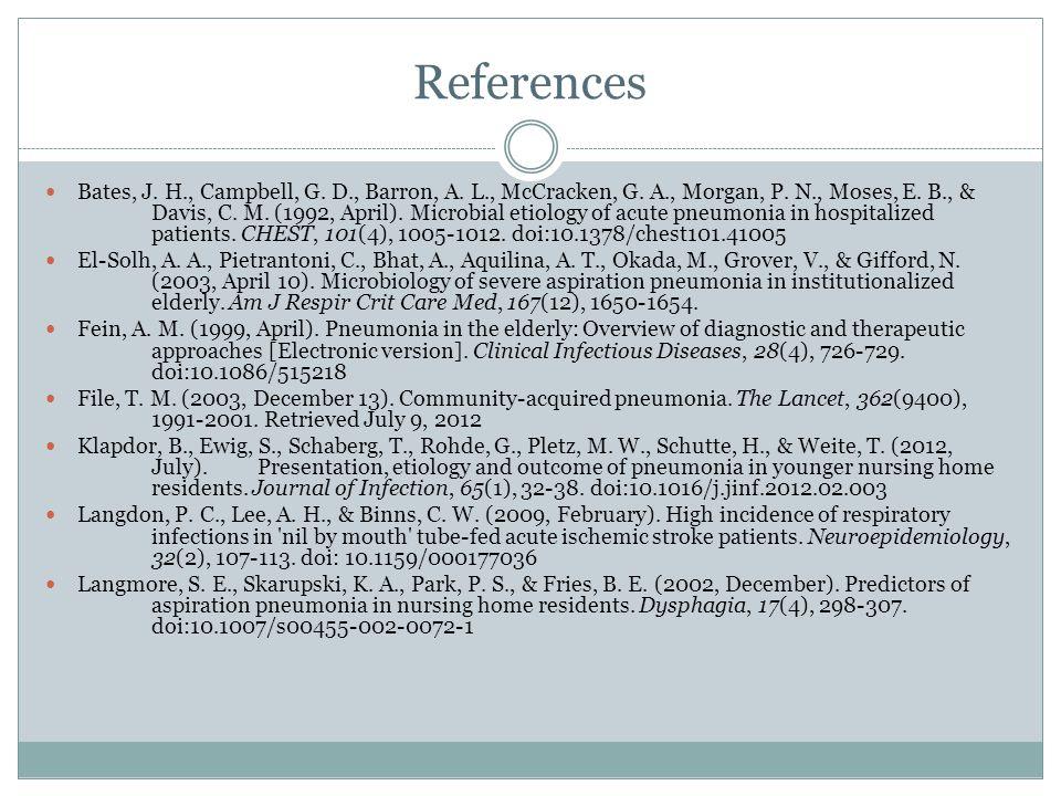 References Bates, J. H., Campbell, G. D., Barron, A.