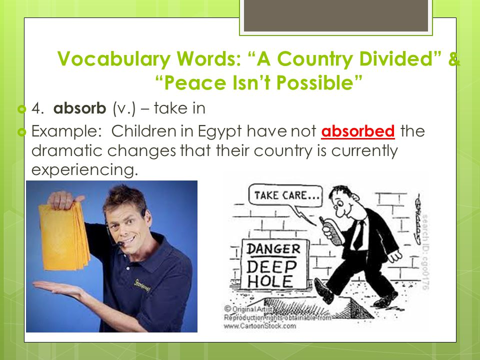 Vocabulary Words: A Country Divided & Peace Isn't Possible  5.
