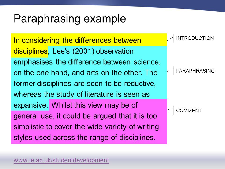 www.le.ac.uk/studentdevelopment In considering the differences between disciplines, Lee's (2001) observation emphasises the difference between science, on the one hand, and arts on the other.