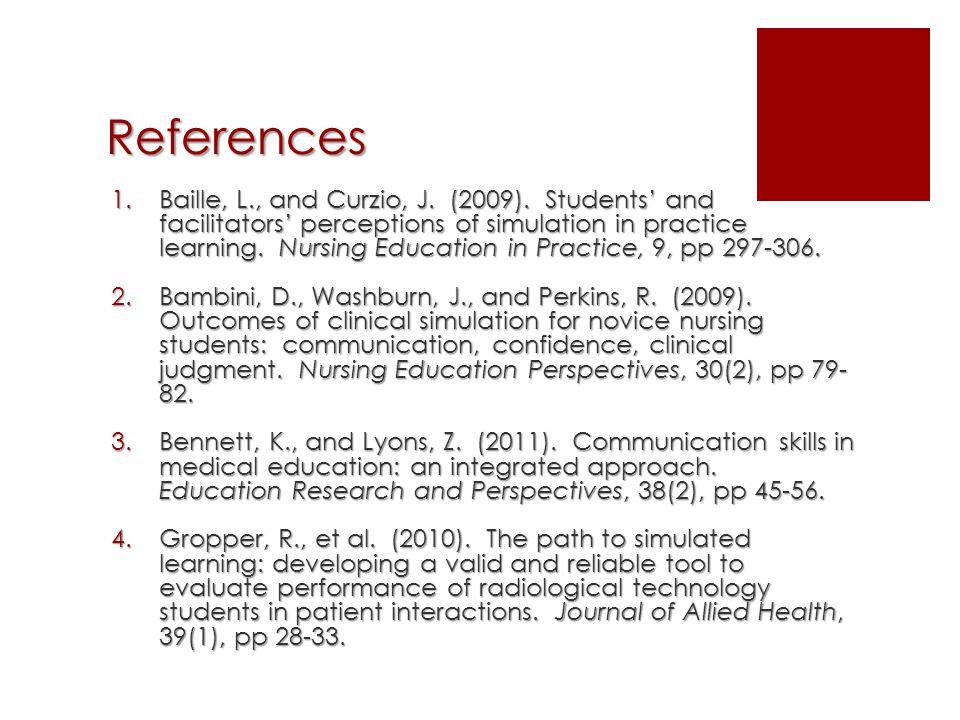 References 1.Baille, L., and Curzio, J. (2009).