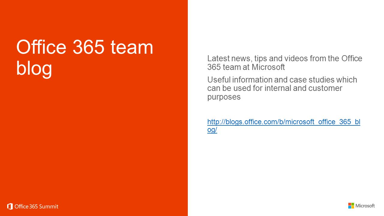 Office 365 team blog Latest news, tips and videos from the Office 365 team at Microsoft Useful information and case studies which can be used for inte