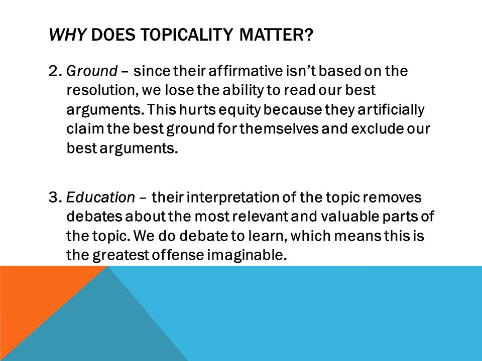 WHY DOES TOPICALITY MATTER.4.