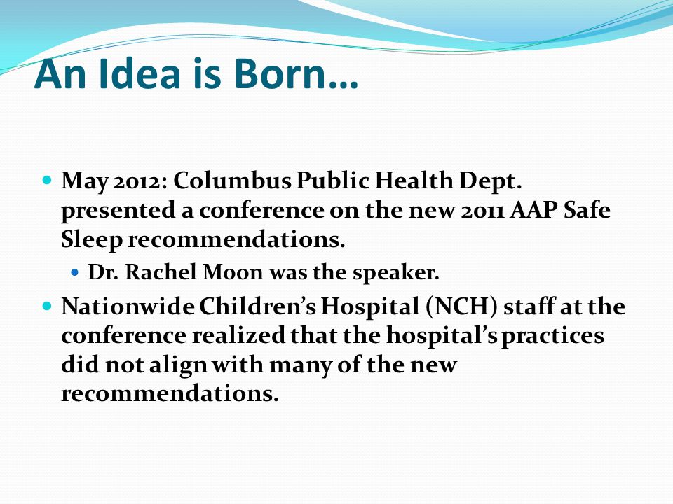 An Idea is Born… May 2012: Columbus Public Health Dept.