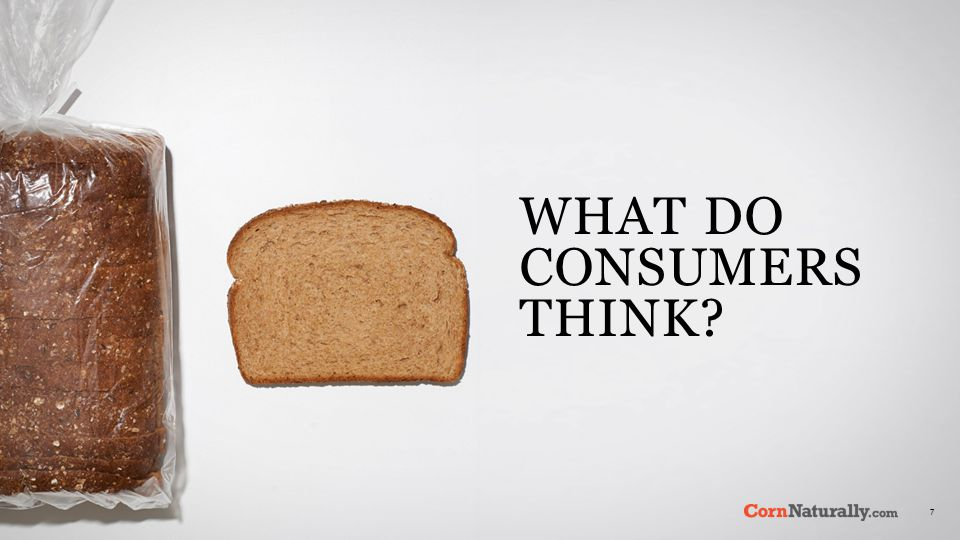 7 WHAT DO CONSUMERS THINK
