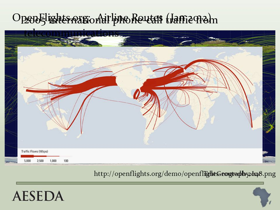 http://openflights.org/demo/openflights-routedb-2048.png OpenFlights.org: Airline Routes (Jan 2012) 2005 international phone-call traffic from telecommunications TeleGeography, Inc