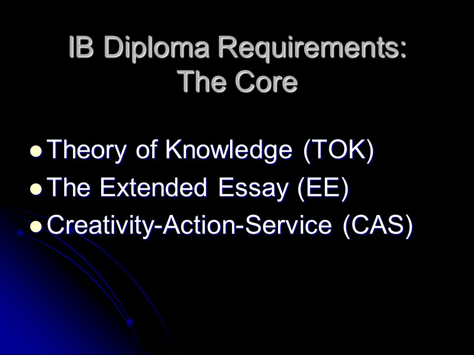 Two More Facts and One Important Guiding Principle IB is not a cross to bear … It is an opportunity to explore, to engage, and to extend.