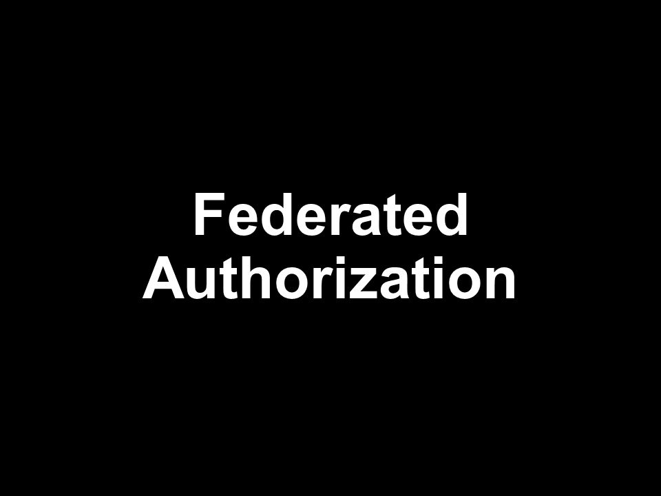Federated Authorization
