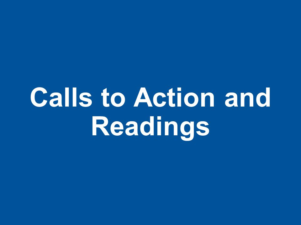 Calls to Action and Readings