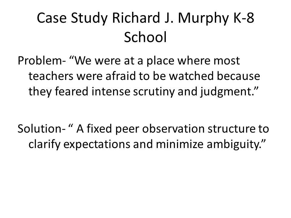 Case Study Richard J.