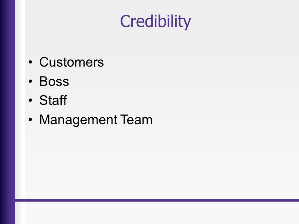 Credibility Customers Boss Staff Management Team