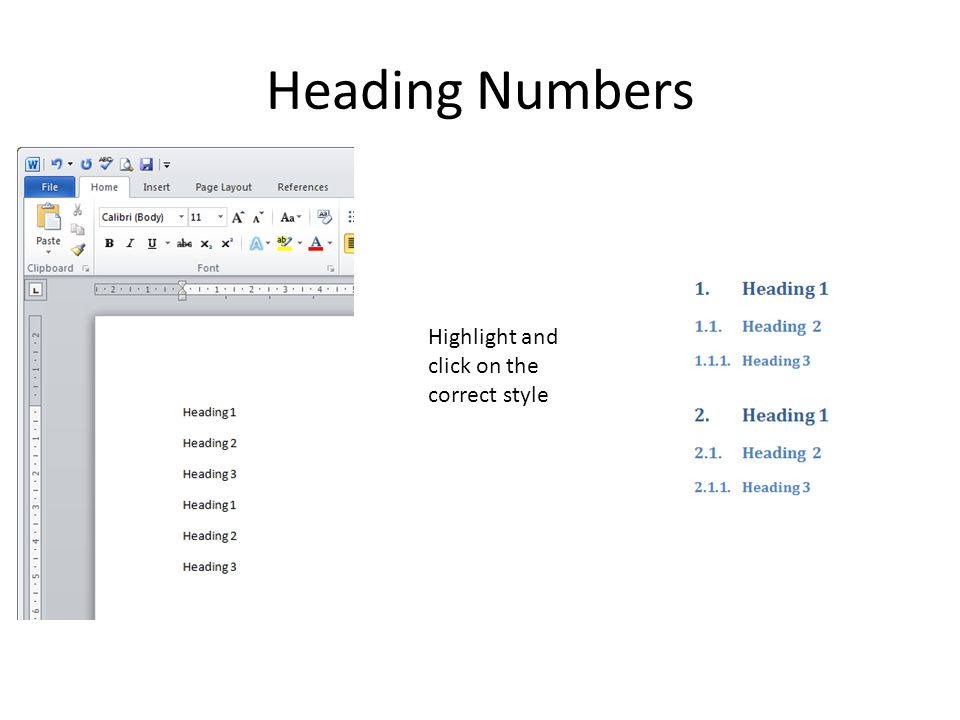 Heading Numbers Highlight and click on the correct style