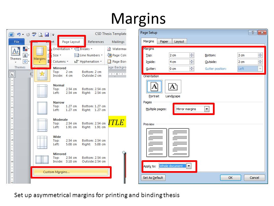 Margins Set up asymmetrical margins for printing and binding thesis