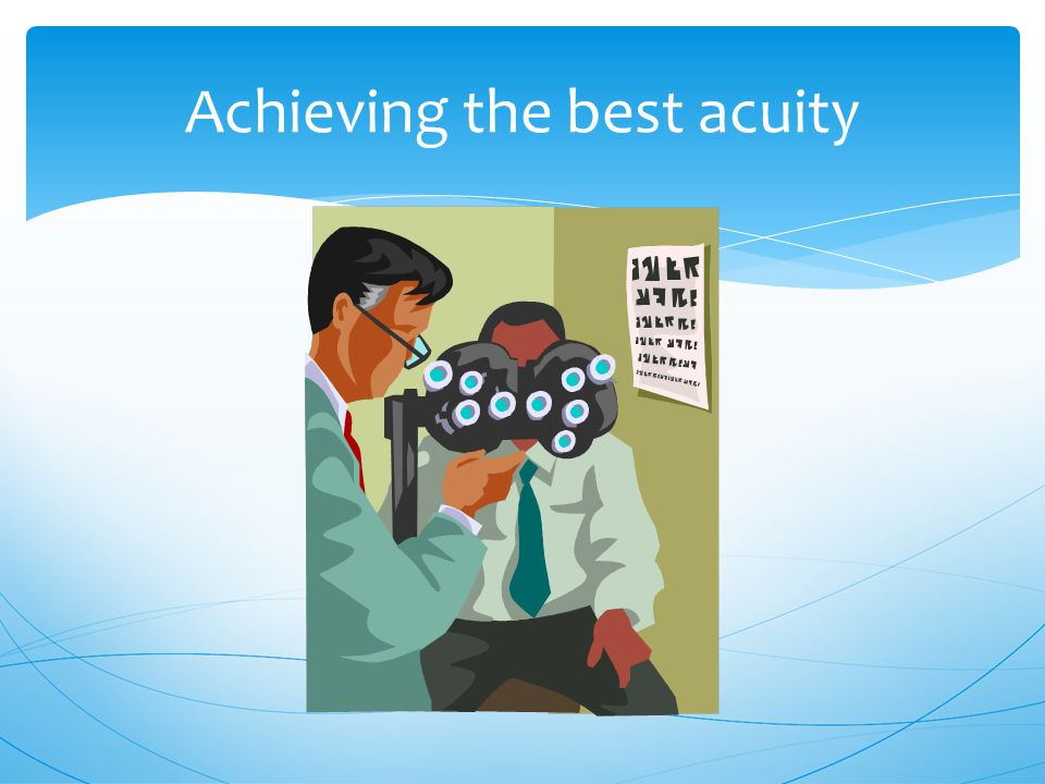 Achieving the best acuity
