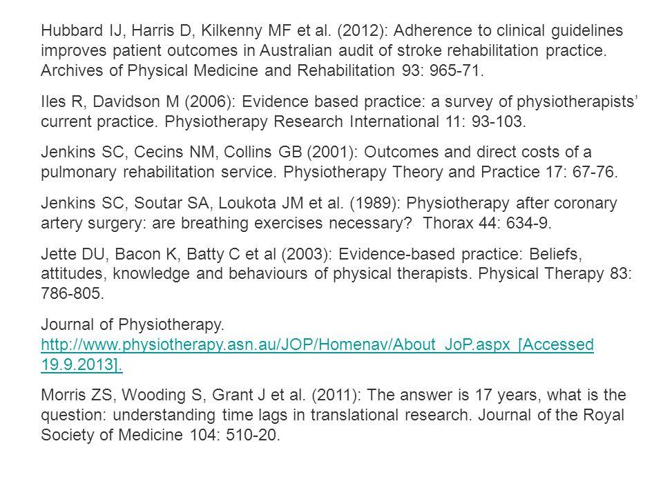 Hubbard IJ, Harris D, Kilkenny MF et al.