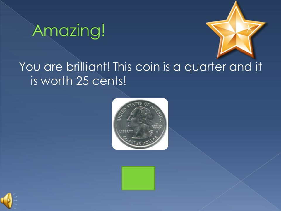 You are so close. Remember, this coin is the biggest and worth the most.